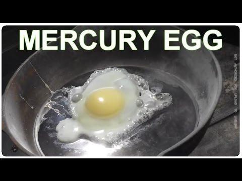 Faire cuire un oeuf sur du mercure