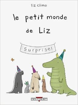 bd animal drole 01 Les aventures des animaux de Liz Climo